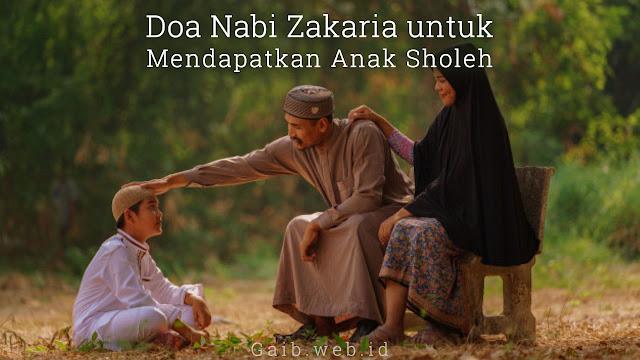 Doa Nabi Zakaria untuk Mendapatkan Anak Sholeh