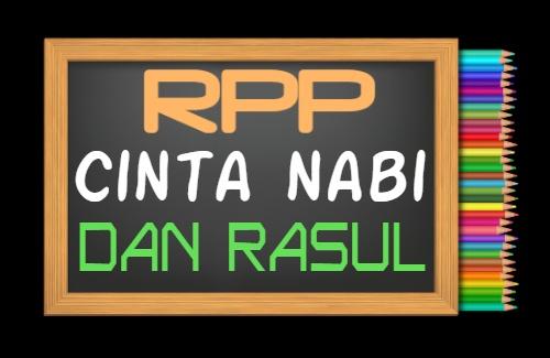 RPP PAI Kelas 1 Semester 1 Tahun 2021/2022, Materi Cinta Nabi dan Rasul