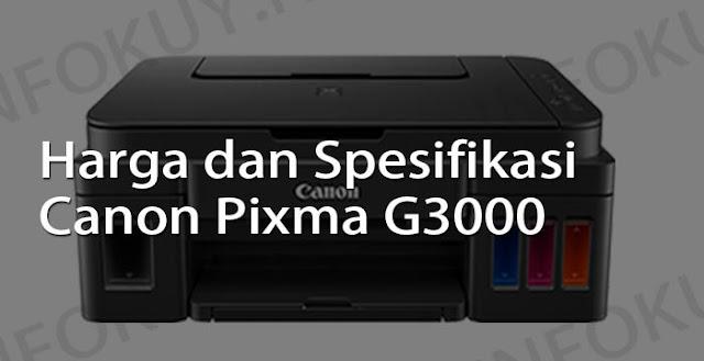 harga dan spesifikasi printer canon pixma g3000