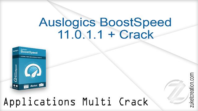 Auslogics BoostSpeed 11.0.1.1 + Crack   |  25 MB