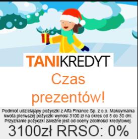 Świąteczna promocja w Tani Kredyt - pożyczka 3100 zł za darmo