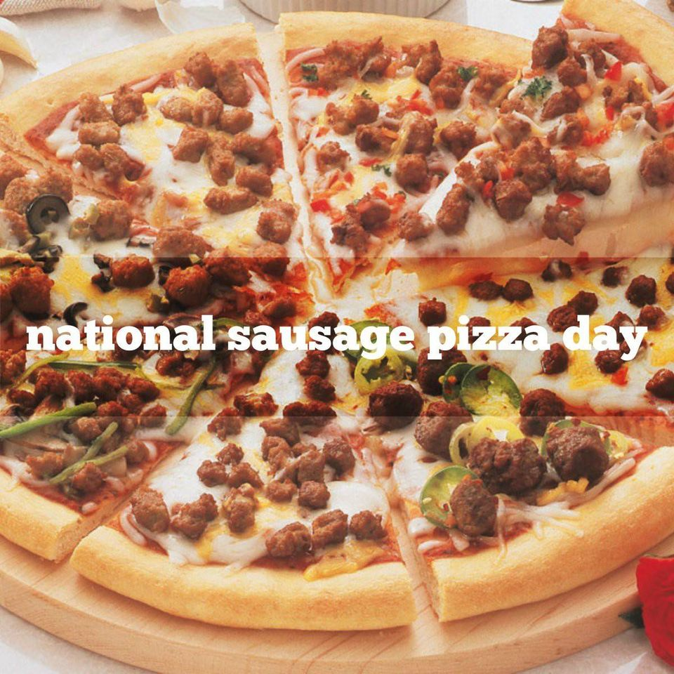 National Sausage Pizza Day Wishes Awesome Images, Pictures, Photos, Wallpapers
