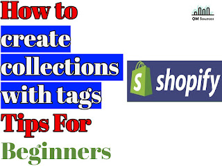 How to create collections with tags Tips For Beginner