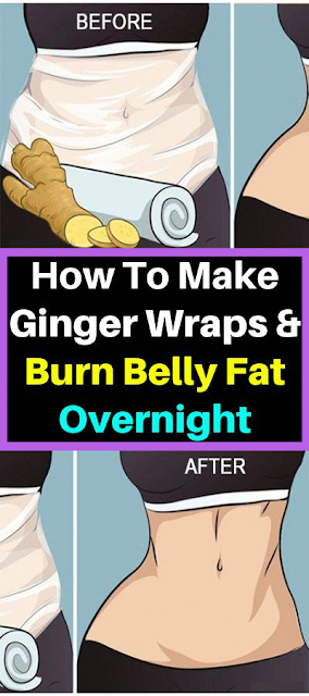 Make Your Own Ginger Wrap and Burn Belly Fat Overnight
