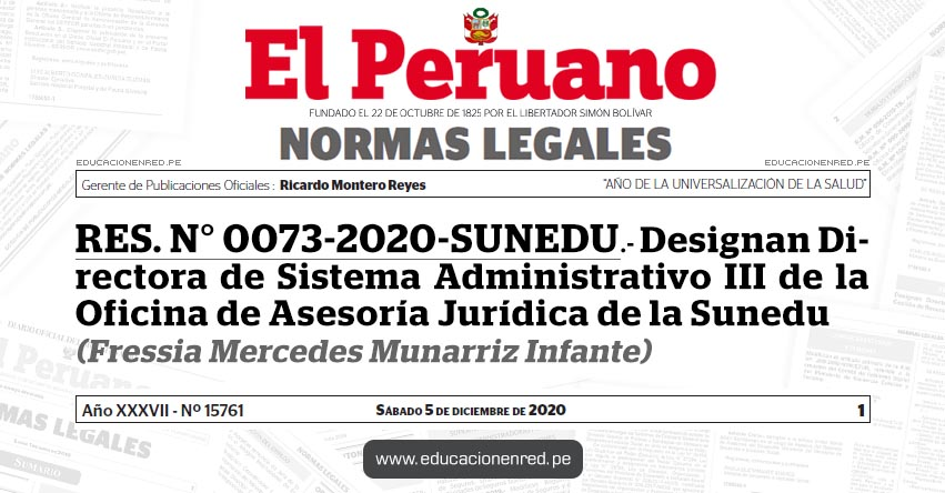 RES. N° 0073-2020-SUNEDU.- Designan Directora de Sistema Administrativo III de la Oficina de Asesoría Jurídica de la Sunedu (Fressia Mercedes Munarriz Infante)