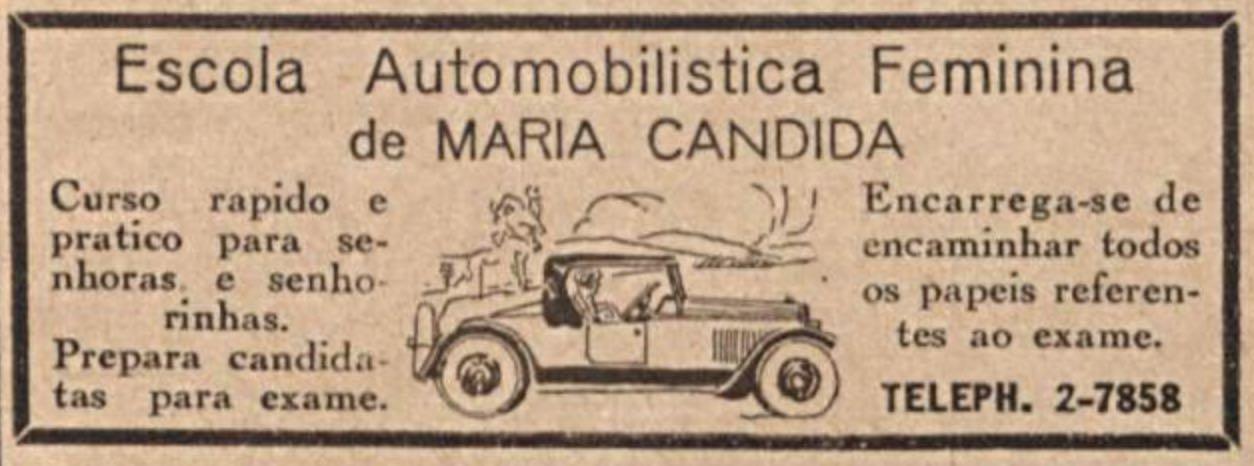 Anúncio de 1932 promovia uma auto escola somente para mulheres