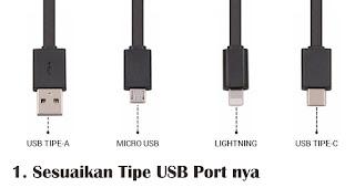 Sesuaikan Tipe USB Port nya adalah tips memilih USB OTG yang tepat dan berkualitas
