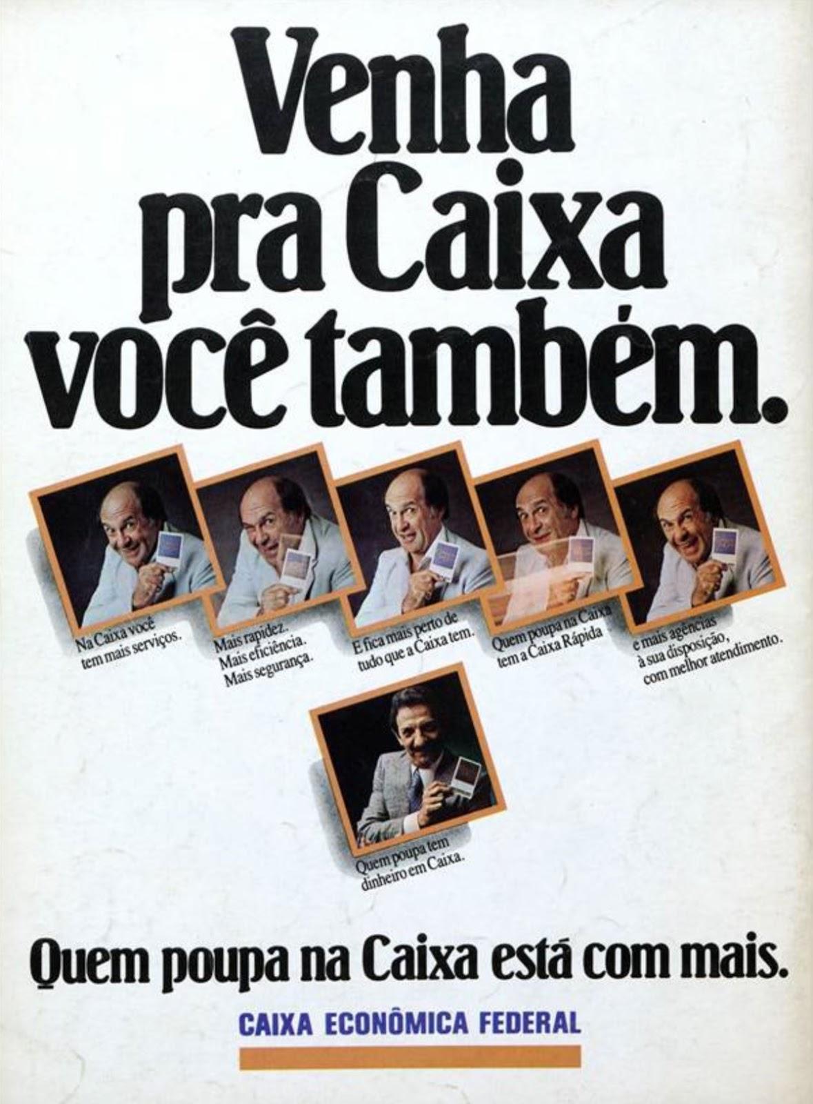 Propaganda antiga da Caixa Econômica Federal veiculada em 1982