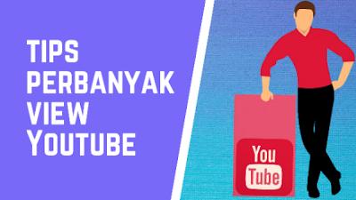 Cara Mendapatkan Lebih Banyak View di YouTube