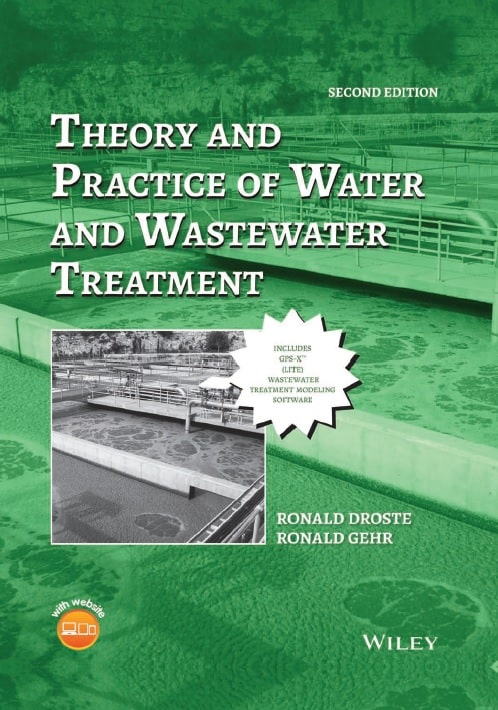 Theory and Practice of Water and Waste water Treatment, Second Edition