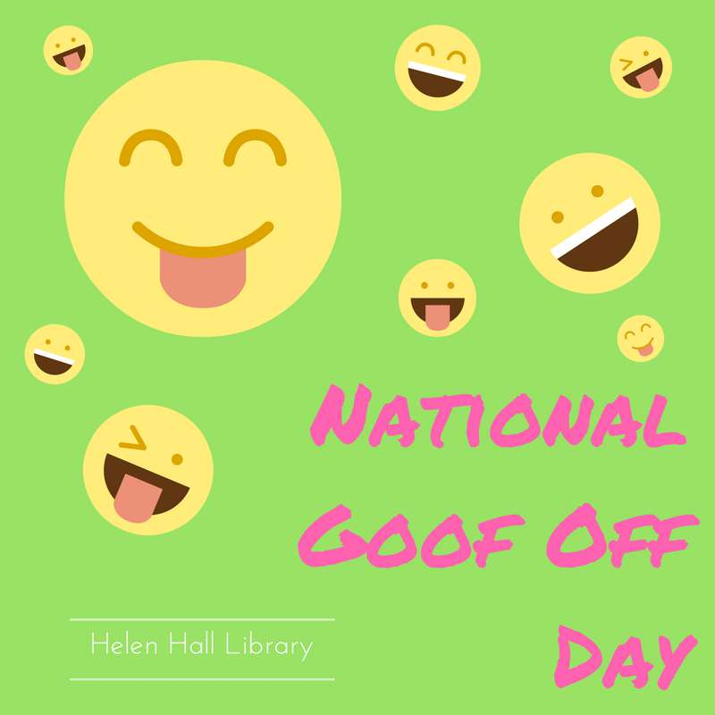 National Goof Off Day Wishes