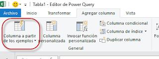Power Query: Agregar Columna a partir de un ejemplo