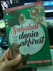 Buku Sahabat Dunia Akhirat - Ustazah Asma' Harun