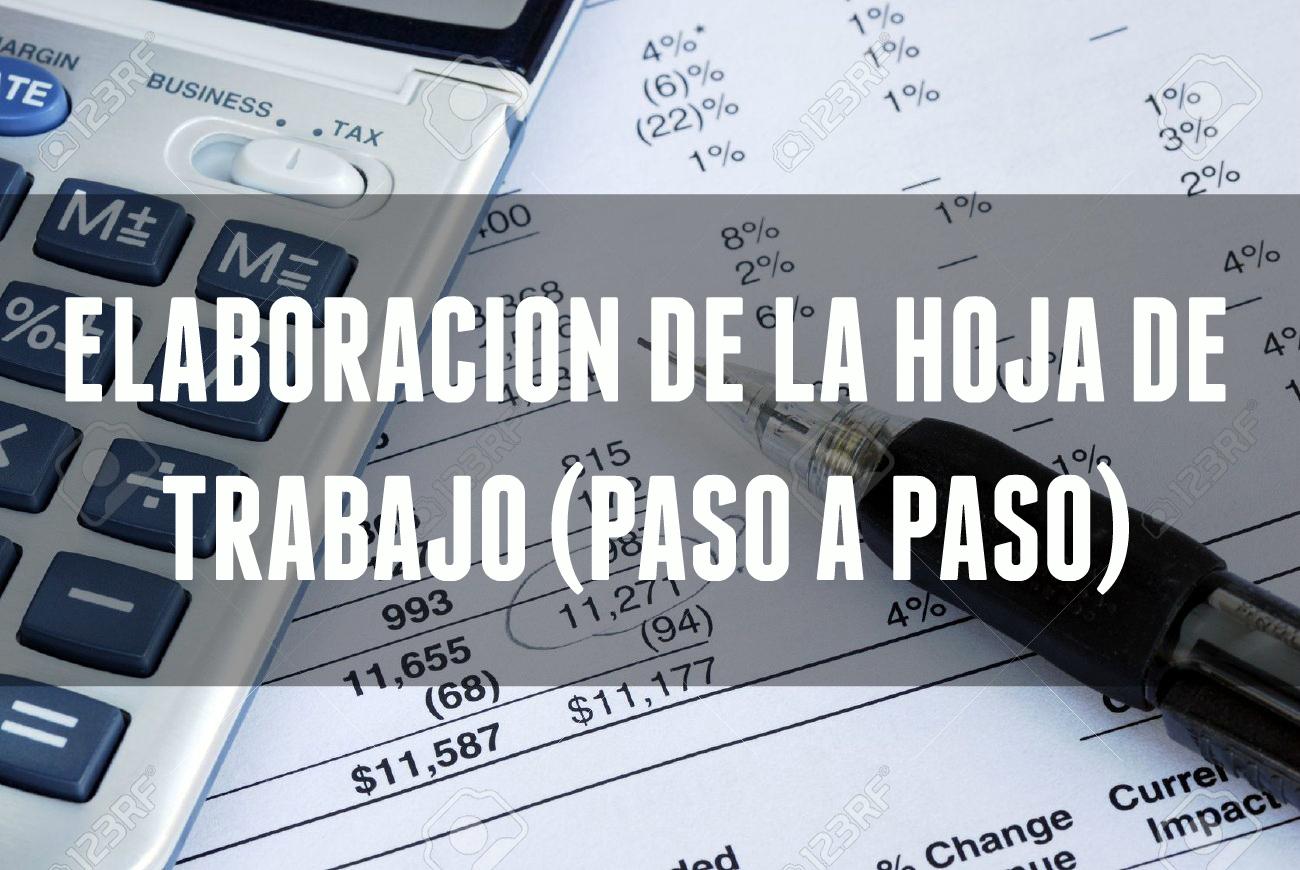 Contabilidad & Liderazgo ®: Elaboración de la Hoja de Trabajo (Paso ...