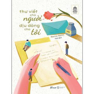 Sách - Thư Viết Cho Người, Dịu Dàng Cho Tôi ebook PDF-EPUB-AWZ3-PRC-MOBI