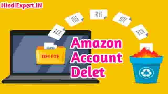 Amazon Account Delete Kaise Kare