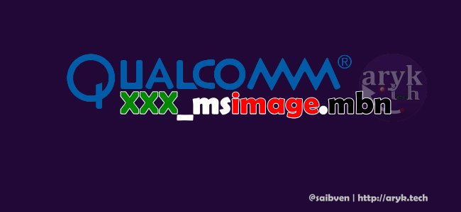 Create XXXX_msimage.mbn file for your Qualcomm Device