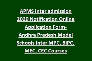 APMS Inter admission 2021 Notification Online Application Form-Andhra Pradesh Model Schools Inter MPC, BiPC, MEC, CEC Courses