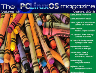 PCLinuxOS March, 2018, volume 134 issue has been published.