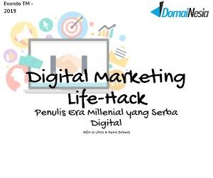 Digital Marketing Life-Hack bagi Penulis Era Millenial yang Serba Digital || DomaiNesia