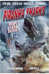 Piranha Sharks: El Ataque de los Tiburones Piraña