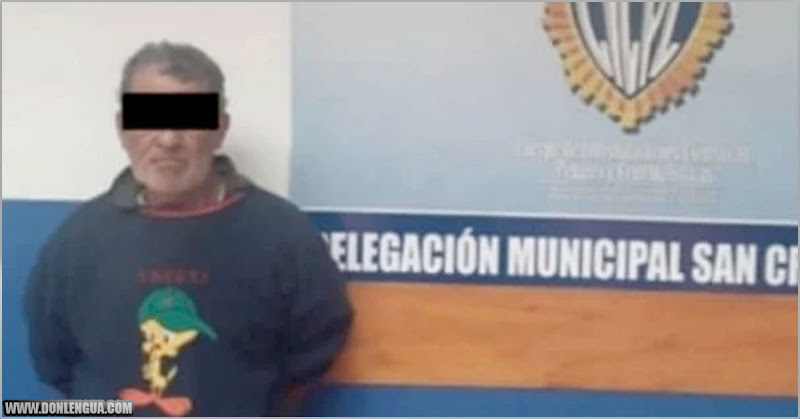 Viejo solicitado por abuso sexual estaba escondido en un refugio de cuarentena del Táchira