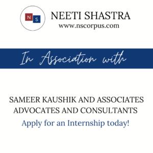 INTERNSHIP OPPORTUNITY WITH SAMEER KAUSHIK & ASSOCIATES ADVOCATES AND CONSULTANTS BY NEETI SHASTRA