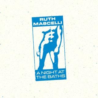 Ruth Mascelli - A Night at the Baths Music Album Reviews