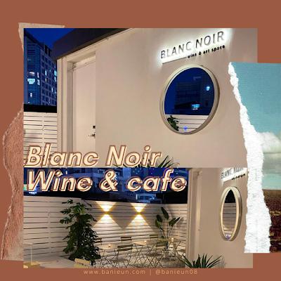 Blanc Noir wine & cafe