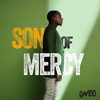 Download Son Of Mercy Album Ep by Davido