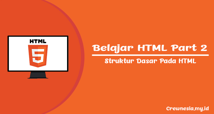 Crewnesia - Struktur Dasar HTML