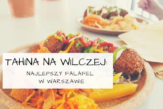 Tahina na Wilczej: najlepszy falafel w Warszawie