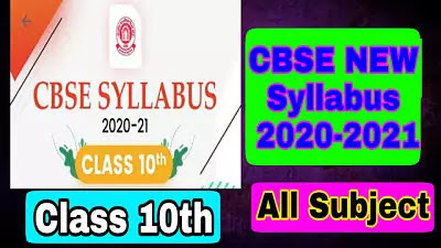 CBSE Class 10 Syllabus for All Subjects - 2020-2021 Board Exam