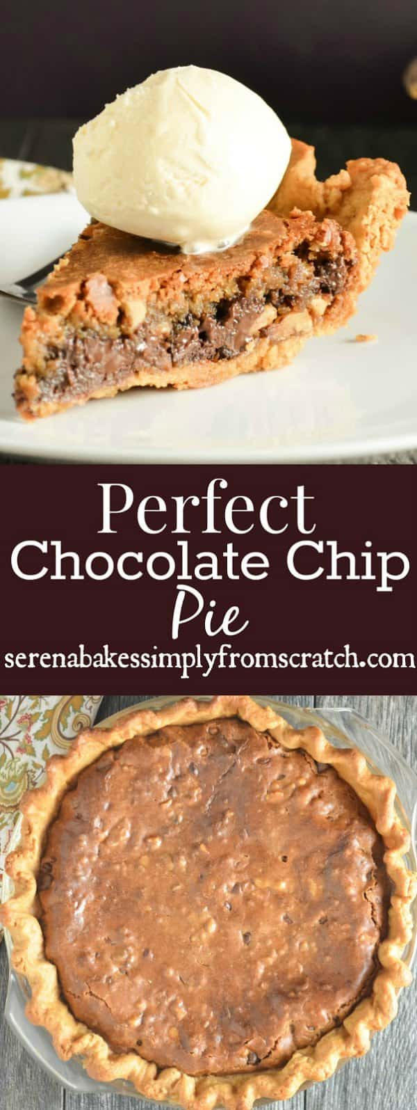 Chocolate Chip Pie is a brown butter chocolate chip cookie with a crispy outside and soft chewy center in a flaky pie crust from Serena Bakes Simply from Scratch.