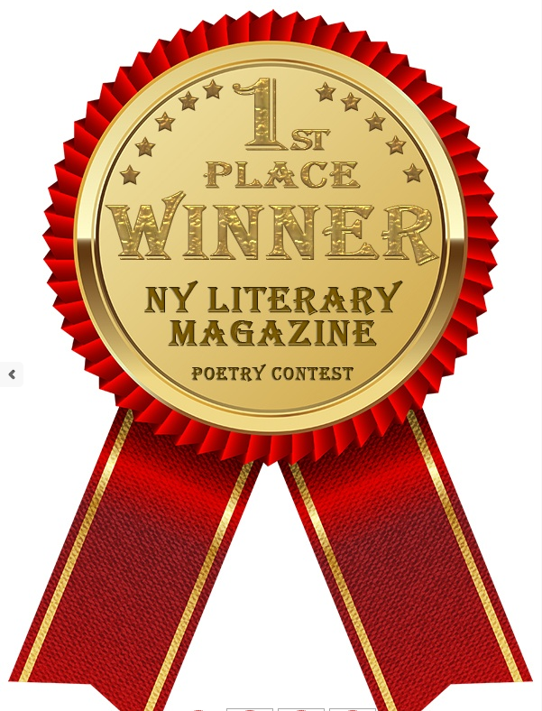 Winner, 1st prize, NY Literary Magazine Poetry Contest