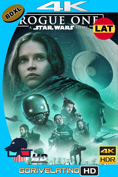 Rogue One : Una Historia de Star Wars (2016) BDXL 4K UHD HDR Latino-Ingles ISO