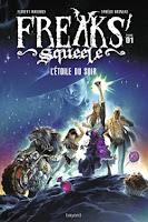 http://lesreinesdelanuit.blogspot.be/2016/05/freaks-squeele-t1-letoile-du-soir-de_14.html