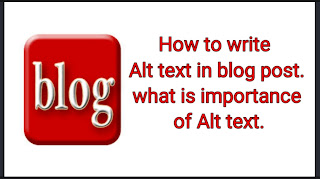 How to write Alt text in blog post.what is importance of Alt text.