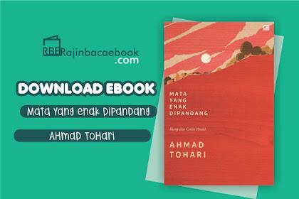 Download Ebook Gratis Ahmad Tohari - Mata yang Enak Dipandang Pdf