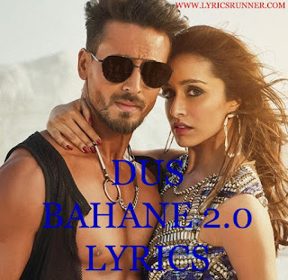 Dus Bahane 2.0 Lyrics - Baaghi 3 - Tiger S, Shraddha K