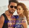 Dus Bahane 2.0 Lyrics - Baaghi 3 - Tiger S, Shraddha Kapoor
