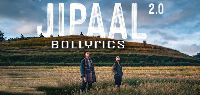 Jipaal 2.0 Lyrics   Sannidhya Bhuyan & Tonmoy Krypton   Rajib Bhuyan   Assamese Song