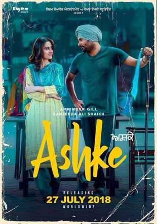 Ashke 2018 Full Punjabi Movie Download HDRip 720p
