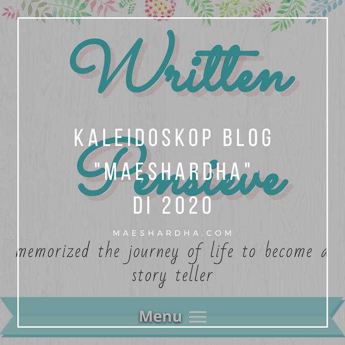 """Kaleidoskop Blog """"maeshardha"""" di 2020"""
