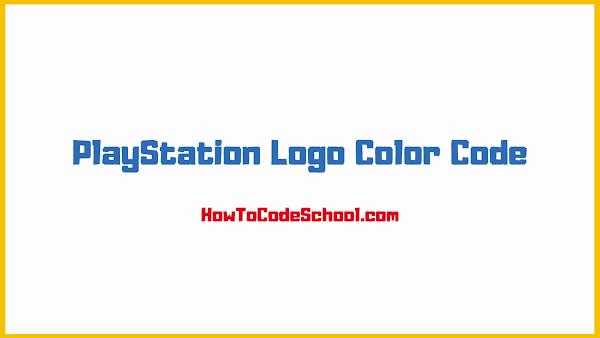 PlayStation Logo Color Code
