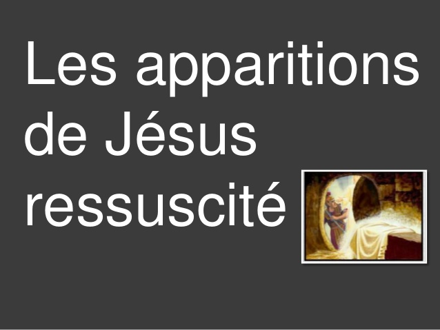 Les apparitions de Jésus ressuscité - Grand diaporama