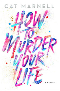 How to Murder Your Life: A Memoir - Cat Marnell [kindle] [mobi]