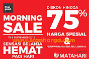 Promo Matahari Morning Sale September 2019
