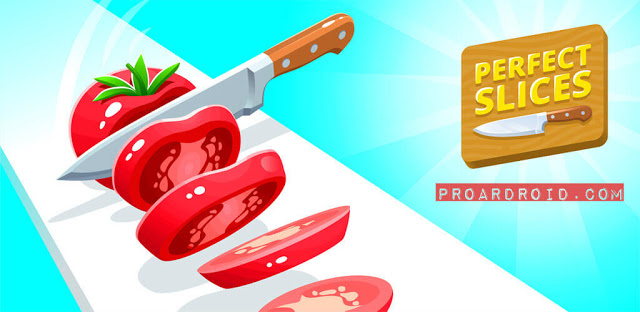 Perfect Slices النسخة المهكرة للاجهزة الاندرويد