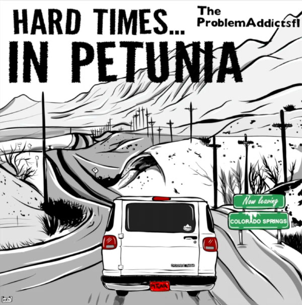 "The ProblemAddictsfl stream new song ""Hard Times In Petunia"""